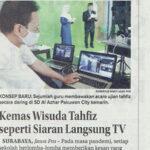 Kemas Wisuda Tahfidz seperti Siaran Langsung TV, Jawa Pos Jumat 30 April 2021 halaman 17